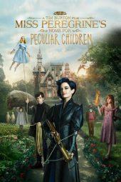 Nonton Online Miss Peregrine's Home for Peculiar Children Sub Indo