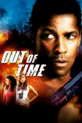 Nonton Online Out of Time Sub Indo