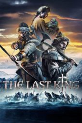 Nonton Online The Last King (2016) Sub Indo