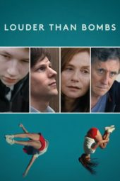 Nonton Online Louder Than Bombs Sub Indo