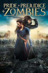 Nonton Online Pride and Prejudice and Zombies Sub Indo