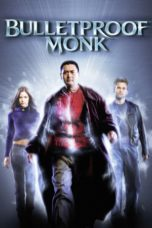 Nonton Movie Bulletproof Monk Sub Indo