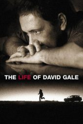 Nonton Online The Life of David Gale Sub Indo