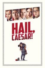 Nonton Movie Hail, Caesar! Sub Indo