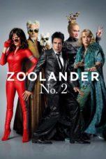 Nonton Movie Zoolander 2 Sub Indo