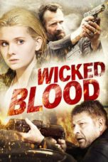 Nonton Movie Wicked Blood Sub Indo