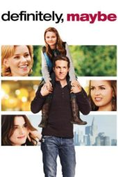 Nonton Online Definitely, Maybe Sub Indo