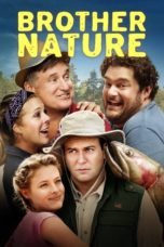 Nonton Movie Brother Nature Sub Indo