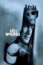 Nonton Movie Exit Wounds Sub Indo