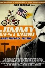 Nonton Movie Jimmy Vestvood: Amerikan Hero Sub Indo