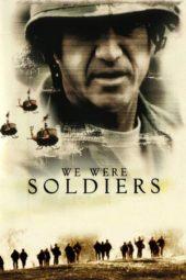 Nonton Online We Were Soldiers Sub Indo