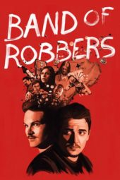 Nonton Online Band of Robbers Sub Indo
