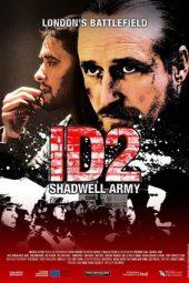 Nonton Online ID2: Shadwell Army Sub Indo