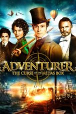 Nonton Movie The Adventurer: The Curse of the Midas Box Sub Indo