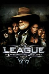 Nonton Online The League of Extraordinary Gentlemen Sub Indo