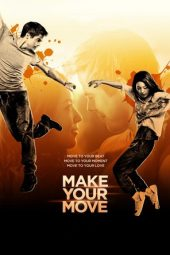 Nonton Online Make Your Move Sub Indo