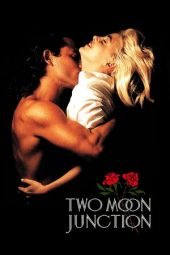 Nonton Online Two Moon Junction Sub Indo