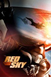 Nonton Online Red Sky Sub Indo