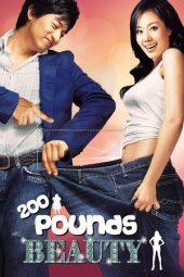 Nonton Online 200 Pounds Beauty Sub Indo