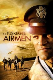 Nonton Online The Tuskegee Airmen Sub Indo