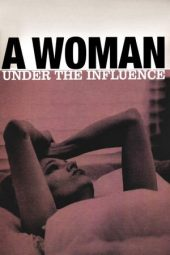 Nonton Online A Woman Under the Influence Sub Indo