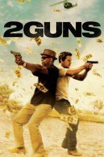 Nonton Movie 2 Guns Sub Indo