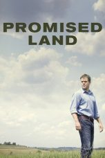 Nonton Movie Promised Land Sub Indo
