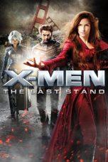 Nonton Movie X-Men: The Last Stand Sub Indo