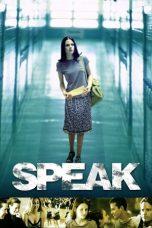 Nonton Movie Speak (2004) Sub Indo