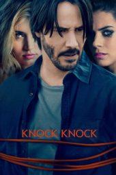 Nonton Online Knock Knock (2015) Sub Indo