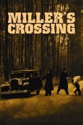 Nonton Online Miller's Crossing Sub Indo