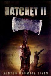 Nonton Online Hatchet II (2010) Sub Indo