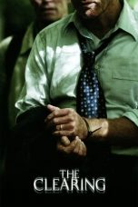 Nonton Movie The Clearing (2004) Sub Indo