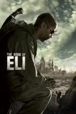 Nonton Movie The Book of Eli Sub Indo