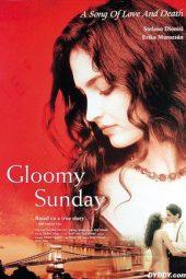 Nonton Online Gloomy Sunday (1999) Sub Indo