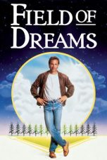Nonton Movie Field of Dreams (1989) Sub Indo