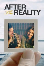 Nonton Online After The Reality (2016) Sub Indo