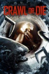 Nonton Online Crawl or Die (2014) Sub Indo