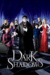 Nonton Online Dark Shadows (2012) Sub Indo