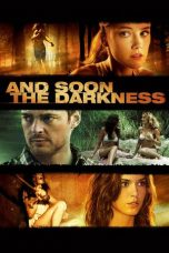 Nonton Movie And Soon the Darkness (2010) Sub Indo