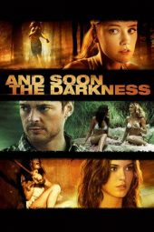 Nonton Online And Soon the Darkness (2010) Sub Indo