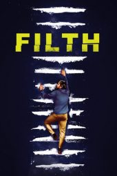 Nonton Online Filth (2013) Sub Indo
