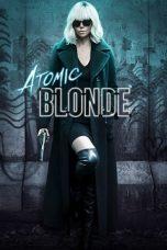 Nonton Movie Atomic Blonde (2017) Sub Indo