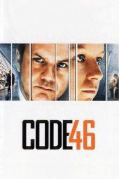 Nonton Online Code 46 (2003) Sub Indo