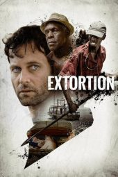 Nonton Online Extortion (2017) Sub Indo
