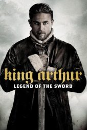 Nonton Online King Arthur: Legend of the Sword (2017) Sub Indo