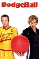 Nonton Movie Dodgeball: A True Underdog Story (2004) Sub Indo