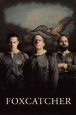 Nonton Movie Foxcatcher (2014) Sub Indo