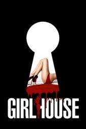Nonton Online Girl House (2014) Sub Indo