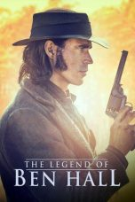 Nonton Movie The Legend of Ben Hall (2016) Sub Indo